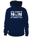 Air Force Mom Has Your Six T-shirts - MotherProud