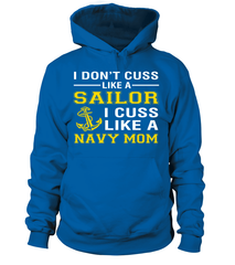 Cuss Like A Navy Mom T-shirts