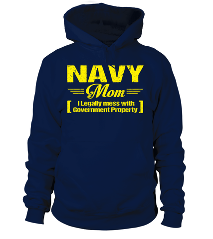 Navy Mom Legally Mess T-shirts