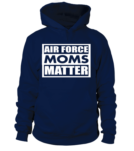 Air Force Moms Matter T-shirts - MotherProud