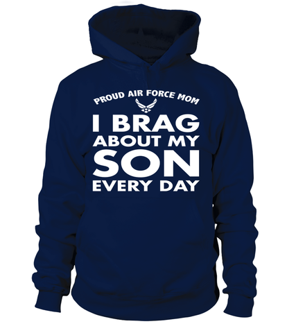 Proud Air Force Mom Brag Every Day T-shirts