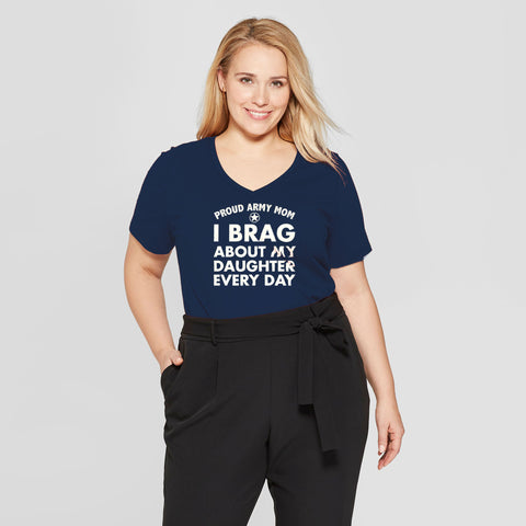 Proud Army Mom Brag Every Day Daughter T-shirts