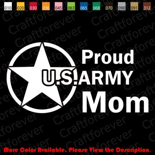 Proud US ARMY Mom Decal 5''