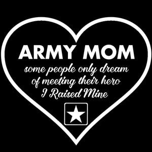 Graphics Decals - Army Mom Raised My Hero Decal
