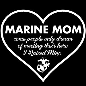 Marine Mom Raised My Hero Decal - MotherProud