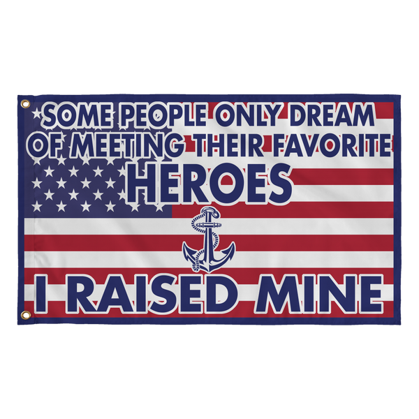 Navy Mom Dad Raised My Hero Flag