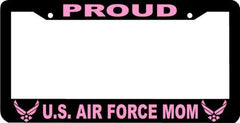 Proud U.S Air Force Mom License Plate Frame - MotherProud