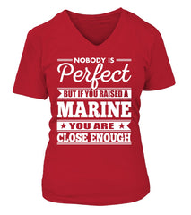 Marine Mom Close To Perfect T-shirts