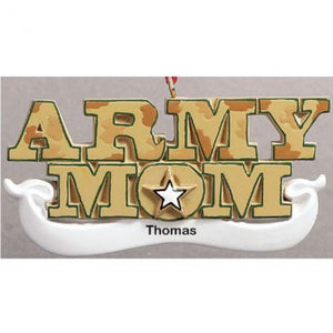 Personalize Army Mom Ornament! - MotherProud