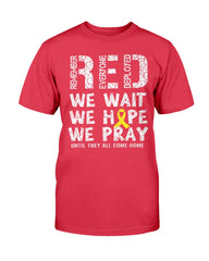 Wait Hope Pray RED Friday T-shirts