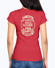 US Marine Mom Tougher Than T-shirts