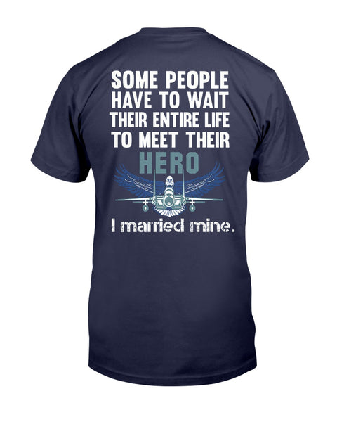 Air Force Wife I Married My Hero T-shirts
