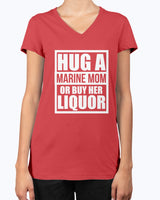 Proud Marine Mom Hug or Liquor T-shirts