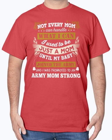 US Army Mom Promoted T-shirts