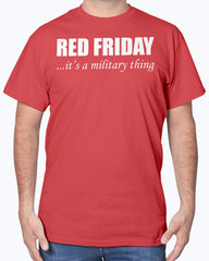 RED Friday It's Military Thing T-shirts