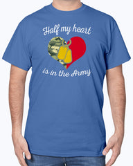 US Army Mom Half My Heart T-shirts