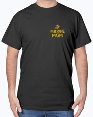Proud Marine Mom Never Complains T-shirts