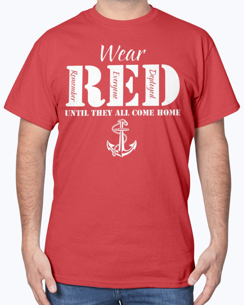 Navy Mom Wear RED Until All Come Home T-shirts