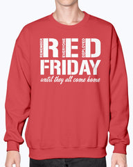 RED Friday Until They T-shirts