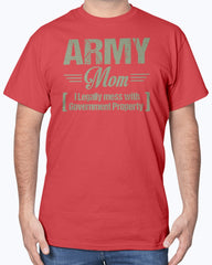 Army Mom Government Property T-shirts