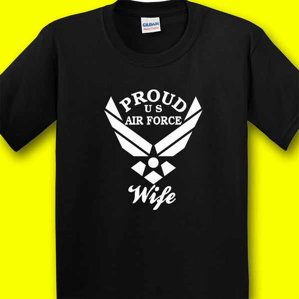 Proud US Air Force Wife T-shirts