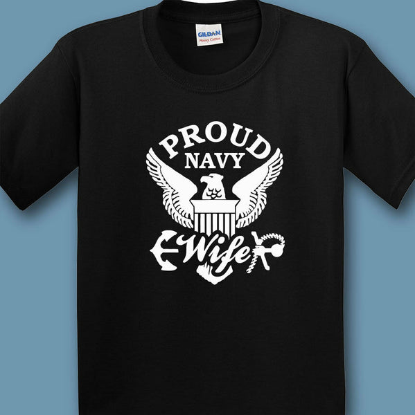 Proud Navy Wife T-shirts