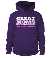 Air Force Mom Get Promoted T-shirts