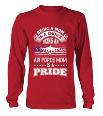 Air Force Mom Is A Pride T-shirts