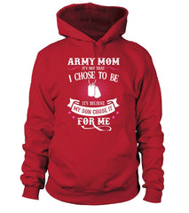 Army Mom Chose To Be T-shirts