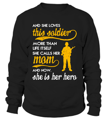 Army Mom Daughter More Than Life Itself T-shirts