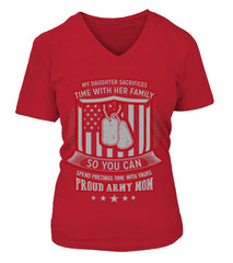 Army Mom Daughter Sacrifices T-shirts