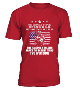 Army Mom Easy Raising Soldier Front T-shirts - MotherProud