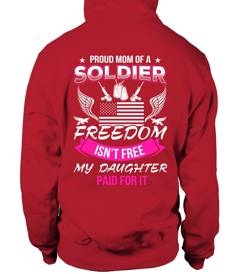 Army Mom Freedom Isn't Free Daughter T-shirts - MotherProud