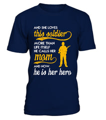 Army Mom More Than Life Itself T-shirts