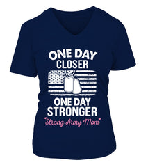 Army Mom One Day Closer T-shirts