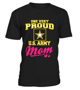 Shirt - Army Mom One Very Proud T-shirts