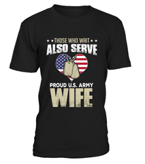 Army Wife Also Serves T-shirts