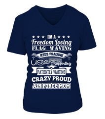 Crazy Proud Air Force Mom T-shirts