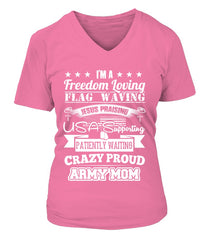 Crazy Proud Army Mom T-shirts