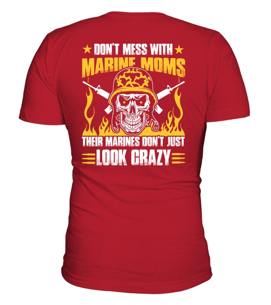 Don't Mess With Marine Mom T-shirts