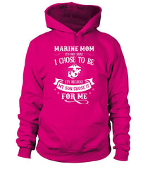 Marine Mom Chose To Be T-shirts