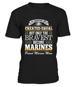 Shirt - Marine Mom Daughter Created Equal T-shirts