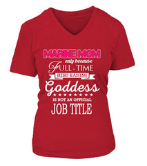 Marine Mom Full-time Goddess T-shirts