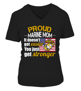 Shirt - Marine Mom Get Stronger T-shirts