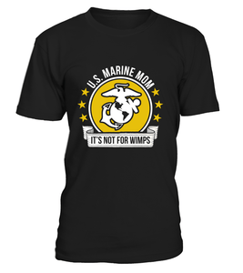 Shirt - Marine Mom Not For Wimps T-shirts