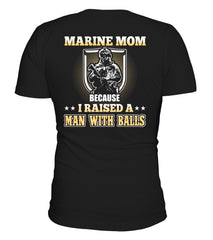 Marine Mom Raised A Man T-shirts
