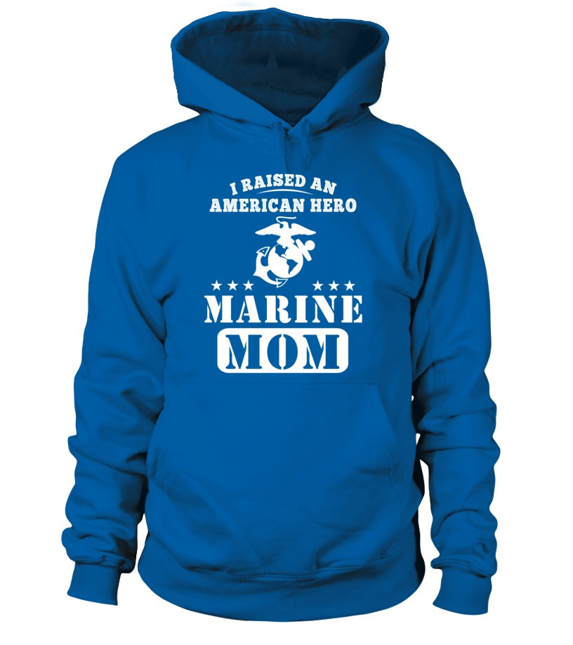 Shirt - Marine Mom Raised American Hero T-shirts