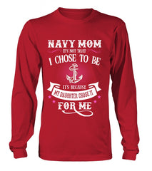 Navy Mom Daughter Chose To Be T-shirts