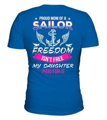 Navy Mom Freedom Isn't Free Daughter T-shirts