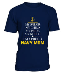 Navy Mom My Pride My World T-shirts